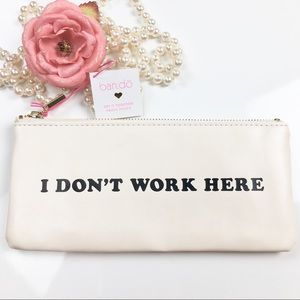 Other - Ban.do - Pencil Pouch - I Don't Work Here